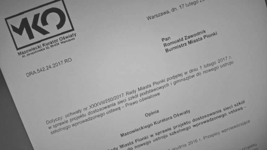 Opinia Mazowieckiego Kuratora Oświaty w sprawie uchwały Nr XXXVII/250/2017 Rady Miasta Pionki z dnia 1 lutego 2017 r.