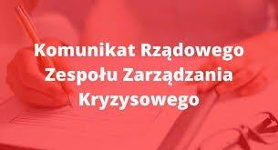 Komunikatu Rządowego Zespołu Zarządzania Kryzysowego na temat organizacji pracy urzędów.